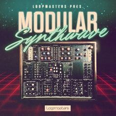 Loopmasters – Modular Synthwave free crack